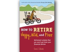 620-how-to-retire-happy-wild-free-retirement-books_imgcache_rev1408372808843_web_1280_1280
